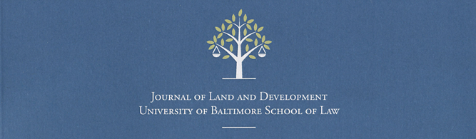 University of Baltimore Journal of Land and Development