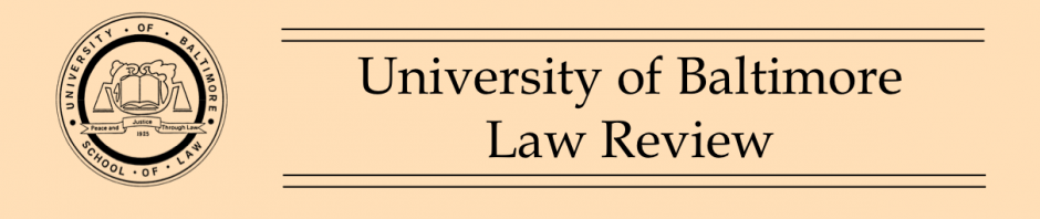 University of Baltimore Law Review