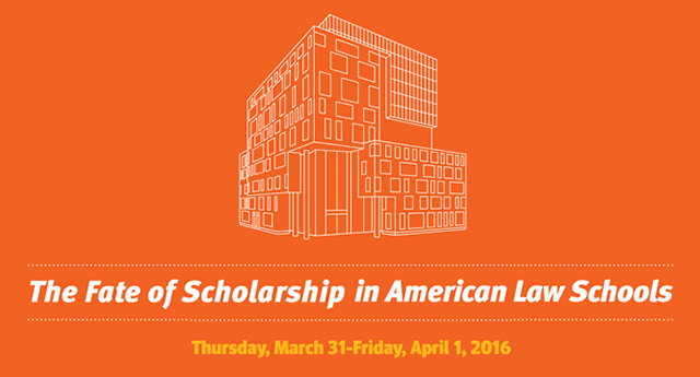 2016 - The Fate of Scholarship in American Law Schools