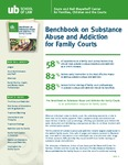 Benchbook on Substance Abuse and Addiction for Family Courts