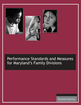 Performance Standards and Measures for Maryland's Family Divisions