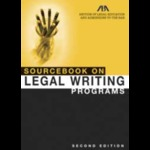 Sourcebook on Legal Writing Programs, Second Edition 2006
